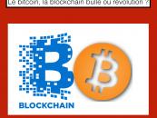 Le bitcoin, la blockchain bulle ou révolution ?