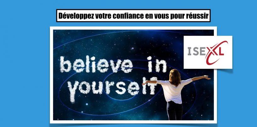 Développez votre confiance en vous pour réussir